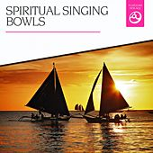 Play & Download Spiritual Singing Bowls by Various Artists | Napster