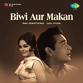 Biwi Aur Makan (Original Motion Picture Soundtrack) by Various Artists