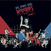 Des jeunes gens modernes, vol. 2 (Post Punk, Cold Wave, et culture Növö en France) by Various Artists