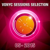 Play & Download Vonyc Sessions Selection 05-2015 by Various Artists | Napster