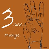 3ree (Orange Edition) by Various Artists