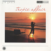 Play & Download Tropic Affair by Jim Brock | Napster