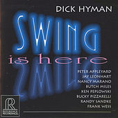 Play & Download Swing Is Here by Dick Hyman | Napster