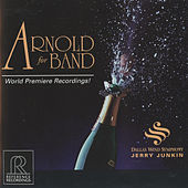 Play & Download Arnold for Band by Dallas Wind Symphony | Napster