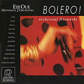 Play & Download Bolero!: Orchestral Fireworks by Minnesota Orchestra | Napster
