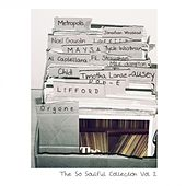 The So Soulful Collection Vol 2 by Various Artists