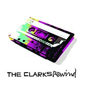 Play & Download Rewind by The Clarks | Napster
