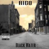 Black Water von Rico