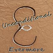 Play & Download Unconditional by Evermore | Napster
