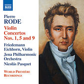 Play & Download Rode: Violin Concertos Nos. 1, 5 & 9 by Friedemann Eichhorn | Napster