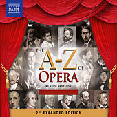 The A-Z of Opera (2nd Expanded Edition) von Various Artists