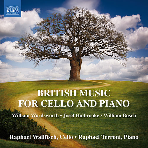 British Music for Cello & Piano by Raphael Wallfisch