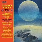 Play & Download Colourful Clouds by Hong Kong Philharmonic Orchestra | Napster