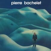 Play & Download Elle est d'ailleurs by Pierre Bachelet | Napster