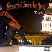 Beautiful Imperfections by Truth
