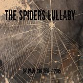 The Spiders Lullaby by Paul Collier