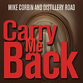 Play & Download Carry Me Back by Mike Corbin | Napster
