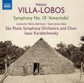 Villa-Lobos: Symphony No. 10,