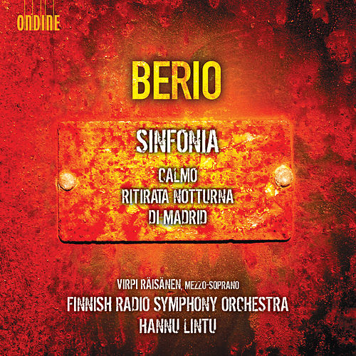 Berio: Ritirata notturna di Madrid, Calmo & Sinfonia by Various Artists