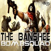 Play & Download Bomb Squad by Banshee | Napster