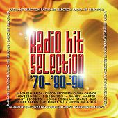 Play & Download Radio Hit Selection 70 - 80 - 90 by Various Artists | Napster