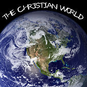 Play & Download The Christian World by Various Artists | Napster