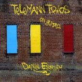 Play & Download Telemann Trios on Guitar by Daniel Estrem | Napster