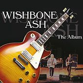 Play & Download The Album by Wishbone Ash | Napster