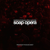 Soap Opera by Sareem Poems
