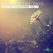 Play & Download Neverending Days, Vol. 7 by Various Artists | Napster