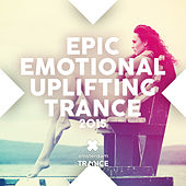 Play & Download ic Emotional Uplifting Trance 2015 - EP by Various Artists | Napster