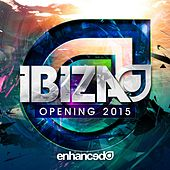 Play & Download Enhanced Ibiza Opening 2015 - EP by Various Artists | Napster