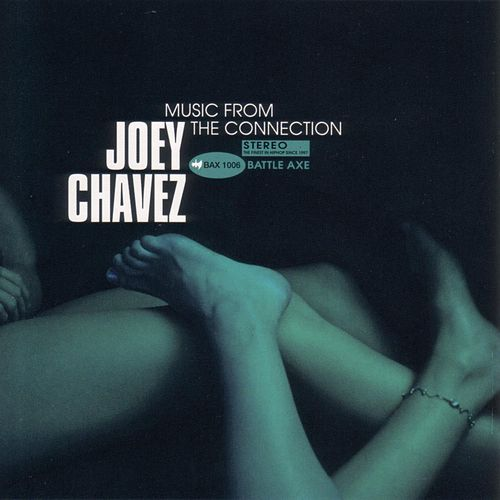 Play & Download Music From The Connection by Joey Chavez | Napster