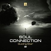 Guiding Star - Single by Soul Connection