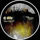 Warm Mood - Single by DJ Dmx