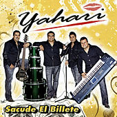 Play & Download Sacude el Billete by Yahari | Napster
