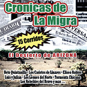 Play & Download Cronicas de la Migra by Various Artists | Napster