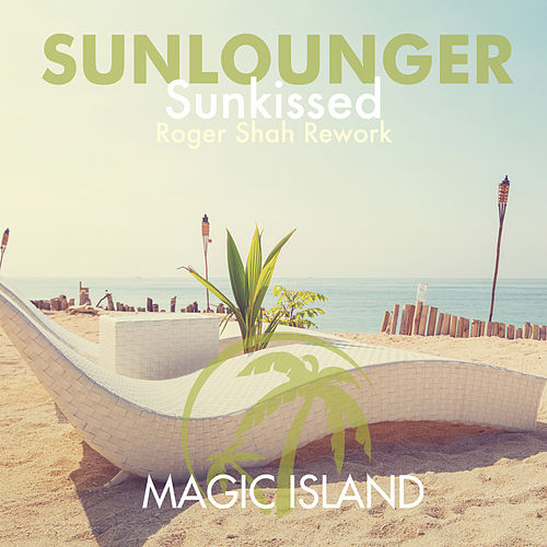 Play & Download Sunkissed by Sunlounger | Napster