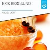 Angel Light by Erik Berglund