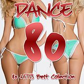 Play & Download Dance 80 (80 Hits Best Collection) by Various Artists | Napster