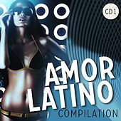 Amor Latino Compilation, Vol. 1 - EP by Various Artists