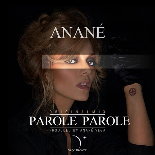 Play & Download Parole Parole by Anane | Napster