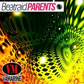 Play & Download Parents by BeatRaid  | Napster