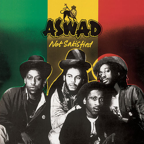 Play & Download Not Satisfied by Aswad | Napster
