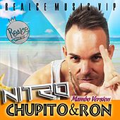 Chupito & Ron (Mambo Version) by Nitro