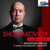 Shostakovich: Symphony No. 4 by Osaka Philharmonic Orchestra