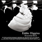 Play & Download Essential Best by Eddie Higgins | Napster
