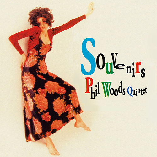 Play & Download Souvenirs by Phil Woods | Napster