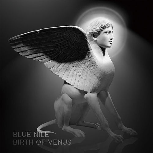 Play & Download Birth of Venus by The Blue Nile | Napster