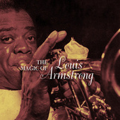 Play & Download The Magic of Louis Armstrong by Louis Armstrong | Napster